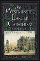 Westminster Larger Catechism for study classes